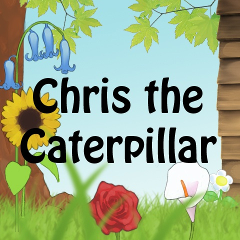 Chris the Caterpillar Cover Image